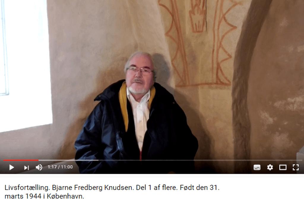 Livsfortællinger og Livsværk Videoer på Youtube Bjarne Fredberg Knudsen Del 1 https://www.youtube.com/watch?v=F1oArZWYnME