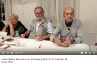 Livsfortælleringer og Livsværk Videoer på Youtube Bjarne Larsen Del 2 https://www.youtube.com/watch?v=WfvRFMretZ8