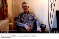 Livsfortællinger og Livsværk Videoer på Youtube Keld B. Hansen Næstekærlighed https://www.youtube.com/watch?v=95gp1M1RDAA